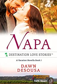 (FREE on 9/1) Napa: A Vacation Novella, Book 1 by Dawn DeSousa - http://eBooksHabit.com