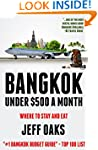 Bangkok Under $500 a Month: Where to...
