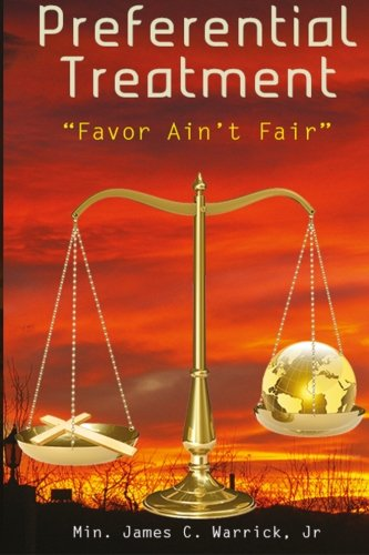 Preferential Treatment: Favor Ain't Fair