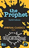 Kahlil Gibran The Prophet (ThINKing Classics)