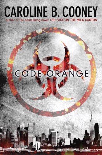 """Code Orange,"" by Caroline B. Cooney - Inkweaver Review ..."
