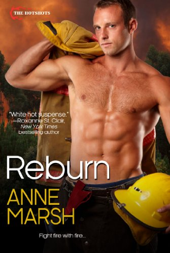 Reburn (Hotshots) by Anne Marsh
