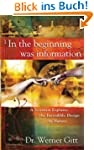 In the Beginning Was Information (Eng...