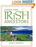 Finding Your Irish Ancestors: A Beginner's Guide (Finding Your Ancestors)
