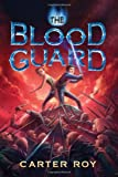 The Blood Guard (The Blood Guard series)