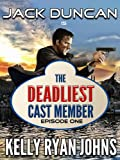 Deadliest Cast Member - Disneyland Adventure Series - EPISODE ONE (Jack Duncan) (Deadliest Cast Member-SEASON ONE Book 1)
