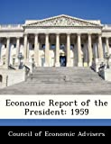 img - for Economic Report of the President: 1959 book / textbook / text book