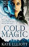 Cold Magic (The Spiritwalker Trilogy)