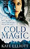 Cold Magic (031608087X) by Elliott, Kate