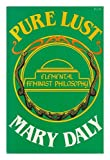 Pure Lust: Elemental Feminist Philosophy
