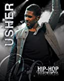 Usher (Hip-Hop Biographies)