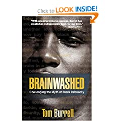 Brainwashed: Challenging the Myth of Black Inferiority by Tom Burrell