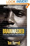 Brainwashed: Challenging the Myth of...