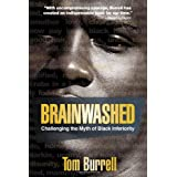 Brainwashed: Challenging the Myth of Black Inferiorityby Tom Burrell