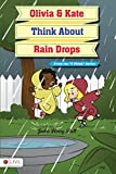 img - for Olivia and Kate Think about Rain Drops book / textbook / text book