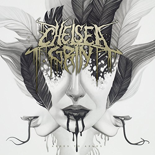 Ashes to Ashes by Chelsea Grin (2014-05-04)