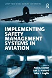 img - for Implementing Safety Management Systems in Aviation (Ashgate Studies in Human Factors for Flight Operations) book / textbook / text book