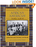 The African American Family Album (American Family Albums)