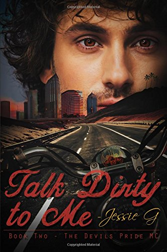 Talk Dirty to Me: Volume 2 (Devils Pride MC)