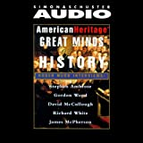 img - for American Heritage's Great Minds of American History book / textbook / text book