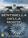 img - for Sentinella della morte (Black & Yellow) (Italian Edition) book / textbook / text book