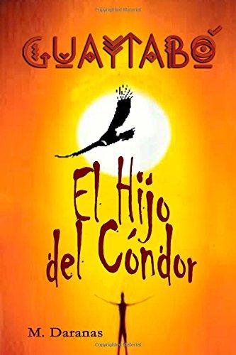 Guaytabo. El Hijo del Condor: Volume 2