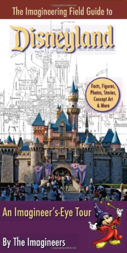 The Imagineering Field Guide to Disneyland
