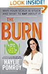 The Burn: Why Your Scale Is Stuck and...