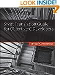 Swift Translation Guide for Objective...