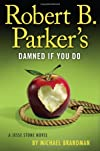 Robert B. Parker's Damned if You Do (A Jesse Stone Novel)