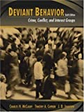 img - for Deviant Behavior: Crime, Conflict, and Interest Groups (6th Edition) by Charles H. McCaghy (2002-03-26) book / textbook / text book