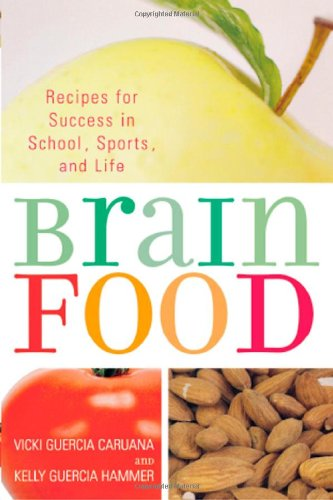 Brain Food: Recipes For Success For School, Sports, And Life front-1013370