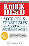img - for Knock 'em Dead - Secrets and Strategies for Success in an Uncertain World book / textbook / text book