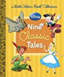 Disney: Nine Classic Tales (Disney Mi...