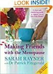 Making Friends with the Menopause: A...