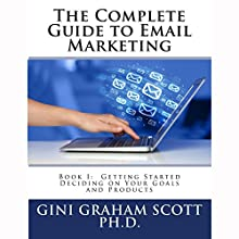 The Complete Guide to Email Marketing, Book 1: Getting Started Audiobook by Gini Graham Scott Narrated by Tim Titus