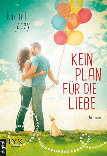 Rachel Lacey - Kein Plan für die Liebe