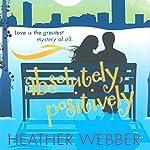 Absolutely, Positively: A Lucy Valentine Novel | Heather Webber