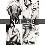 Nailed | Lucia Jordan