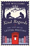 Kind Regards: The Lost Art of Letter...