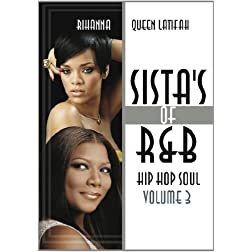 Sistas Of R&B Hip Hop Soul Vol. 3: Rihanna & Queen Latifah