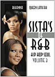 Sistas of R & B Hip Hop Soul 3: Rihanna & Queen [DVD]