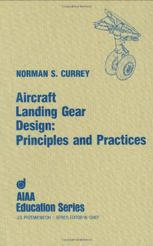 Buy Aircraft Landing Gear Design Principles and Practices Aiaa Education Series093041098X Filter