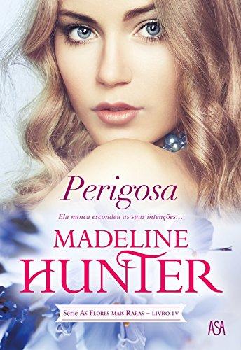 Madeline Hunter - Perigosa