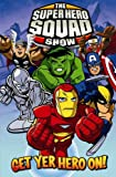 Paul Tobin Super Hero Squad: Get Yer Hero On Digest