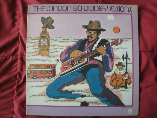 Bo Diddley - The London Bo Diddley Sessions - Zortam Music