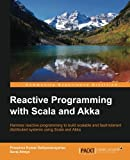 Reactive Programming With Scala and Akka