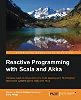 Reactive Programming with Scala and Akka Front Cover