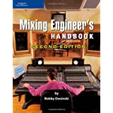 The Mixing Engineer's Handbookby Bobby Owsinski