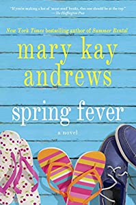 Spring Fever: A Novel by Mary Kay Andrews ebook deal
